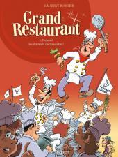 Grand Restaurant -1- Debout les damnés de l'assiette