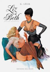 Liz et Beth -INT- Liz et Beth - Édition définitive