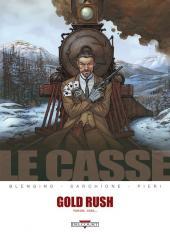 Le casse -5- Gold Rush - Yukon, 1899...