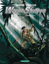 Wayne Shelton -INT2- Intégrale Tomes 4 à 6