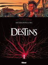 Destins -6- Déshonneurs