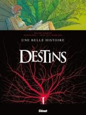 Destins -7- Une belle histoire