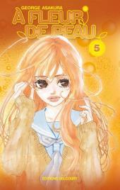 À fleur de peau (Asakura) -5- Tome 5