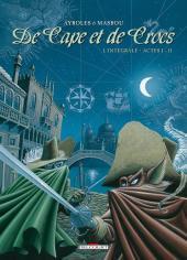 De Cape et de Crocs -INT1- Intégrale - Actes I - II