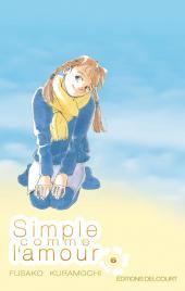 Simple comme l'amour -6- Tome 6