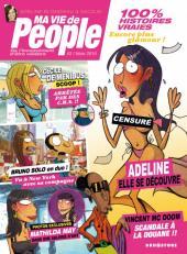 Ma vie de people -2- De l'inconvénient d'être célèbre