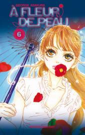 À fleur de peau (Asakura) -6- Tome 6