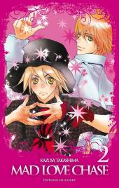 Mad Love Chase -2- Tome 2