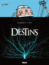 Destins -8- Family van