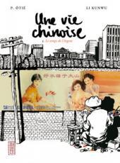 Une vie chinoise -3- Le temps de l'Argent