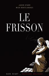 Le frisson - Le Frisson