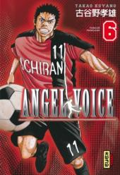Angel Voice -6- Tome 6