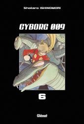 Cyborg 009 -6- Tome 6