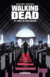Walking Dead -13- Point de non-retour
