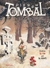 Pierre Tombal -27- Entre la vie et la mort