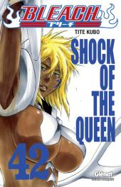 Bleach -42- Shock of the Queen