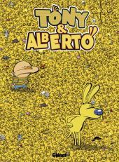 Tony & Alberto -10- Où est Tony ?