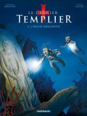 Le dernier templier -3- L'Église engloutie