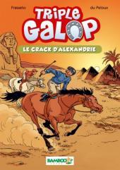 Triple galop -HS- Le crack d'Alexandrie