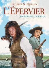 L'Épervier (Pellerin) -HS3- L'Épervier, secrets de tournage