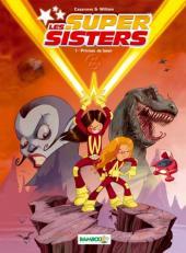 Les super Sisters -1- Privées de laser