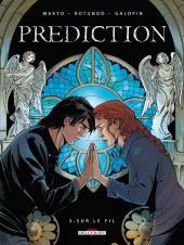 Prediction -3- Sur le fil