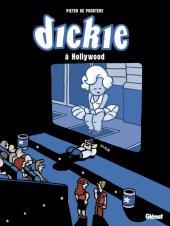 Dickie -5- Dickie à Hollywood