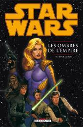 Star Wars - Les ombres de l'Empire -INT2- Évolution