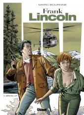 Frank Lincoln -3a2011- Break-up