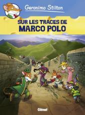Geronimo Stilton -3- Sur les traces de Marco Polo