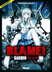 Blame! -HS- Gakuen (and so on)