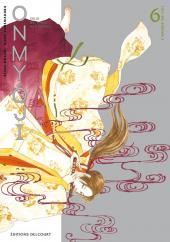 Onmyôji - celui qui parle aux démons -6- Tome 6