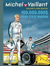 Michel Vaillant (Dupuis) -66- 100.000.000 $ pour Steve Warson