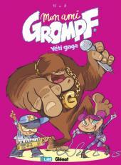 Mon ami Grompf -7- Yéti Gaga