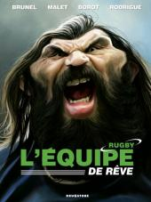 L'Équipe de rêve / Légendes -1- L'Équipe de rêve - Rugby