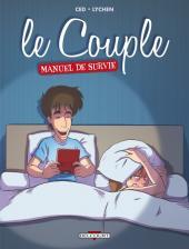 Le couple - Manuel de survie - Le Couple - Manuel de survie