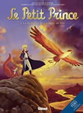 Le petit Prince - Les Nouvelles Aventures -2- La Planète de l'Oiseau de feu