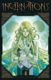 Incarnations -4- Tome 4