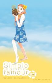 Simple comme l'amour -10- Tome 10