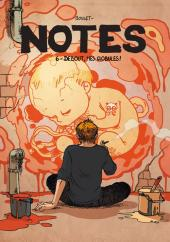 Notes -6- Debout mes globules !