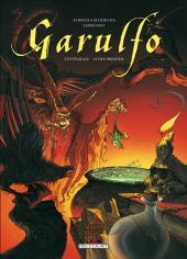 Garulfo -INT1a- L'intégrale - Livre Premier