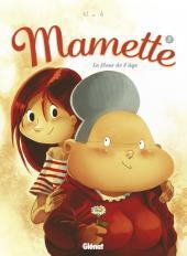 Mamette -5- La Fleur de l'âge