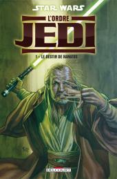 Star Wars - L'Ordre Jedi -1- Le Destin de Xanatos