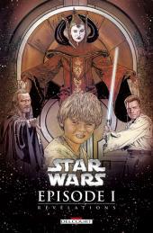 Star Wars Épisode 1 -1- Révélations
