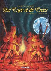 De Cape et de Crocs -INT3- Intégrale - Actes V - VI