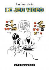 Bastien Vivès -1- Le Jeu vidéo