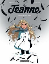 Jeanne (Merwan/Gatignol) -2- L'hiver sera doux