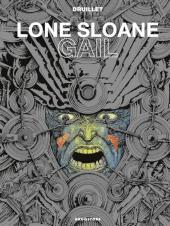 Lone Sloane -4e2012- Gail