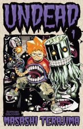 Undead -1- Tome 1