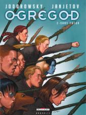 Ogregod -2- Sans futur